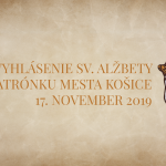 Vatikán odobril žiadosť, aby sa Svätá Alžbeta Uhorská stala patrónkou mesta Košice